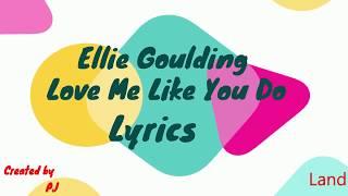 #vevo Ellie Goulding Love me like you do Lyrics