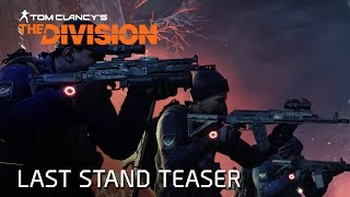 Tom Clancy's The Division - Last Stand Teaser [PT]