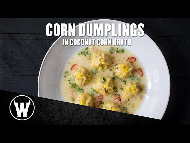 Corn Dumplings in Coconut Corn Broth | The Wicked Kitchen