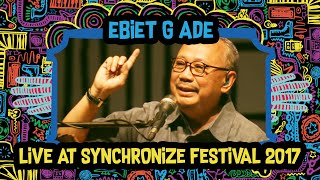 Video Ebiet G. Ade live at SynchronizeFest - 7 Oktober 2017 download MP3, 3GP, MP4, WEBM, AVI, FLV Agustus 2018