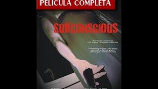 Subconscious Trailer - Pelicula Completa Terror - Español