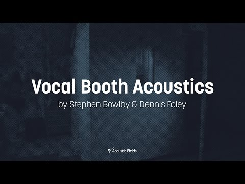 Vocal Booth Acoustics by Acoustic Fields - www.AcousticFields.com