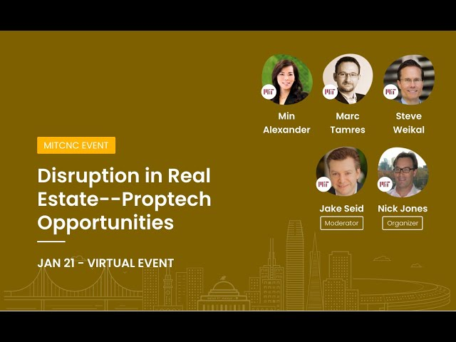 Disruption in Real Estate--Proptech Opportunities