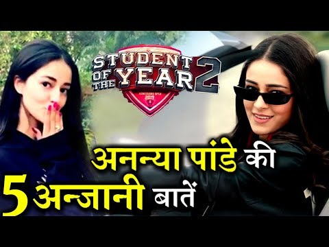 5 Lesser Facts About Ananya Pandey : The SOTY 2 Super Beauty !
