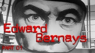 Edward Bernays 1: Torches of Freedom