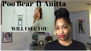 Baixar WILL I SEE YOU Poo Bear ft Anitta  Official Video Monroe Reacts