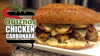 Quiznos Blackened Chicken Carbonara Bacon Alfredo Sub Recipe - Hellthyjunkfood