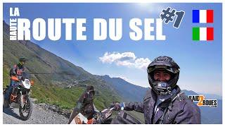 La Haute route du sel à moto #1 - Voyage dans les Alpes en moto Adventure - Raid2roues