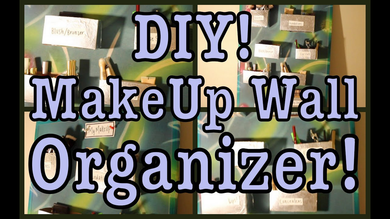 Wall Organizers For Home diy: makeup wall organizer! - youtube