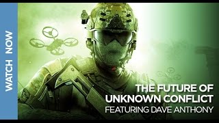 The Future of Unknown Conflict