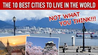 The 10 Best Cities to Live in the World
