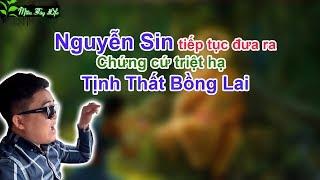 Nguyễn Sin Tiếp Tục Đưa Bằng Chứng Mới Về Tịnh Thất Bồng Lai Quyết Triệt Hạ tịnh thất