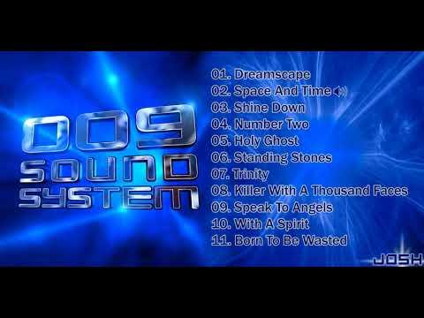 009 Sound System - Album Completo