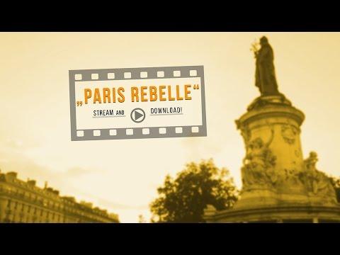 Paris Rebelle - Zwischen Rechtsruck und Revolte | Subs: GER, EN & FRZ