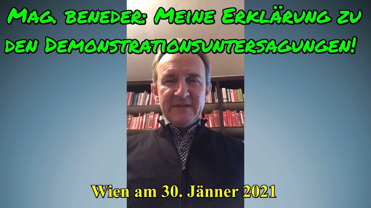 Mag. BENEDER: Meine Erklärung zu den Demonstrationsuntersagungen!