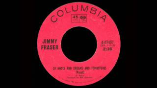 Jimmy Fraser  - Of Hopes And Dreams And Tombstones