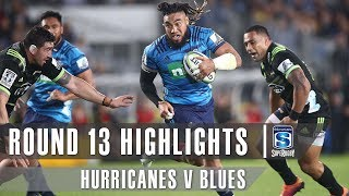 ROUND 13 HIGHLIGHTS: Blues v Hurricanes - 2019