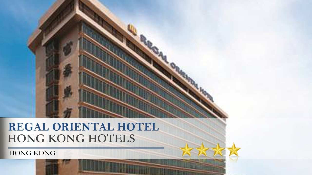 Regal Oriental Hotel Hong Kong Hotels