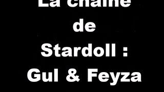 Présentation de la chaine : Gul & Feyza SD