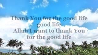 lirik Good life harris j