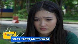 Highlight Siapa Takut Jatuh Cinta - Episode 03