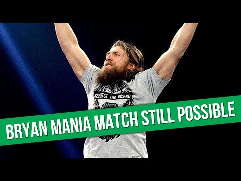 Daniel Bryan Could Still Wrestle At WrestleMania 34 | WWE Spoil Hall Of Fame Inductee