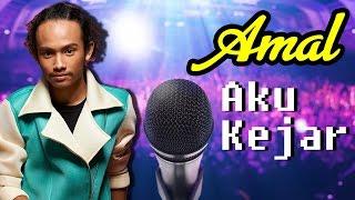 [Lirik Video] Amal AF2016 - Aku Kejar