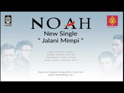 NOAH - Jalani Mimpi (Original Music + Lyric Video HQ)