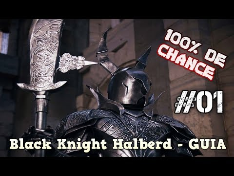 DARK SOULS 1 REMASTERED. Black Knight Halberd 100% De Chance - GUIA #01