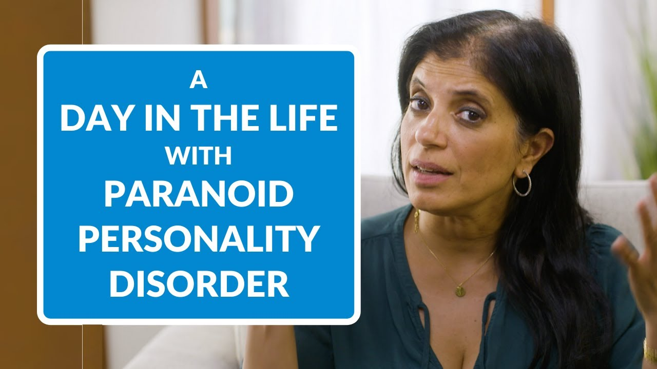 Paranoid Personality Disorder: A Day In the Life