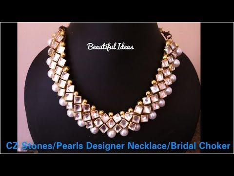 CZ Stones necklace Design/ Latest Jewellery/ Pearls Designer Necklace/ Bridal Choker/Beautiful Ideas