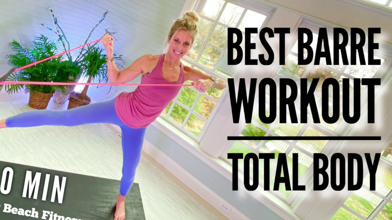 Best Barre Workout - Total Body - 40 Minutes