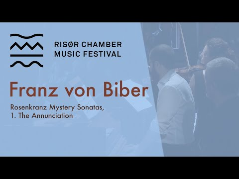 Heinrich Ignaz Franz von Biber: Rosenkranz Mystery Sonatas, 1. The Annunciation