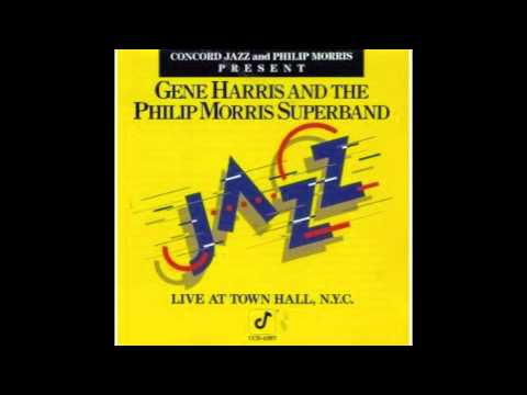 Creme De Menthe - Gene Harris and The Philip Morris Superband