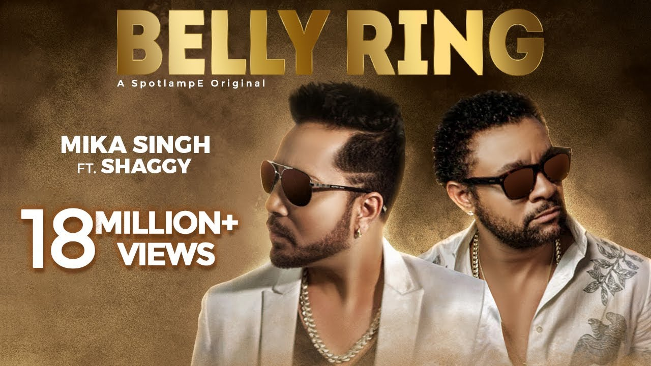 Download Belly Ring - Mika Singh Ft. Shaggy (Official Video)  | Latest Song 2019 | Music & Sound