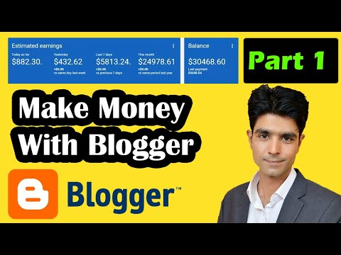 Blogger Tutorial For Beginners in Hindi/Urdu 2018 | Part 1
