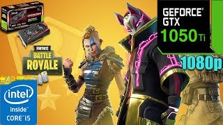 Fortnite : v5.10 Patch | GTX 1050TI 4GB