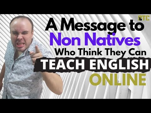 A Message to Non-Natives who think they can Teach English Online! 🤣