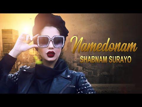 Shabnam Suraya - Song Namedanam