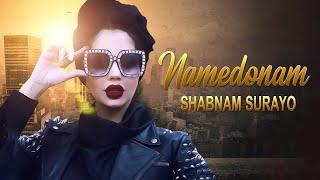 Shabnam Suraya : Song Namedanam