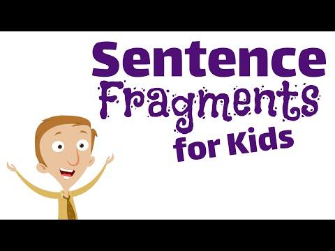 Sentence Fragments For Kids | Language Arts Video