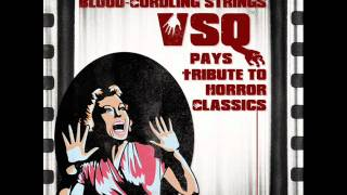 Jaws (Main Title and First Victim) - Blood-Curdling Strings: VSQ Pays Tribute To Horror Classics