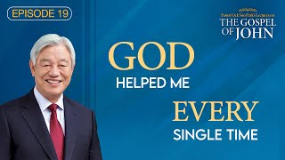 CTN - Episode 19:  God Helped Me Every Single Time | The Lectures on the Gospel of John