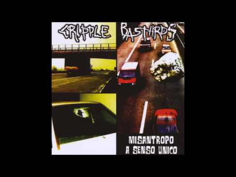 Cripple Bastards - Misantropo A Senso Unico (2000/2004) Full