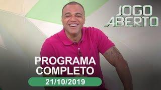 Jogo Aberto - 21/10/2019 - Programa completo