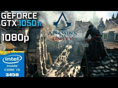 Assassin's Creed Unity - GTX 1050 Ti - i5 3450 - 8GB RAM - 1080p |