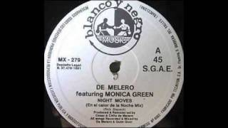 De Melero - Night Moves (En El Calor De La Noche Mix)