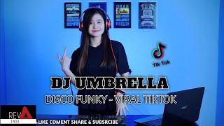 Viral Tiktok - DJ UMBRELLA [REVA INDO] REDI REMIXER NEW REMIX 2021