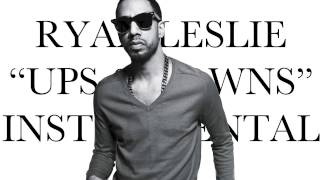 Ryan Leslie - Ups & Downs (BEST INSTRUMENTAL)