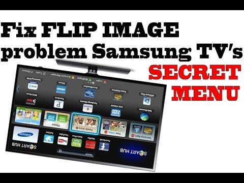 Samsung Tv's secret menu TRICK / FIX FLIP IMAGE, upside down image problem  fix, Exclusive youtube